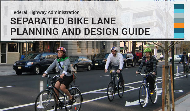 Separated Bike Lane Planning and Design Guide Cover graphic