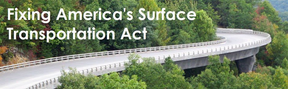 Fixing America S Surface Transportation Act Or The Fast Act Fhwa Federal Highway Administration