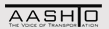 AASHTO - The Voice of Transportation