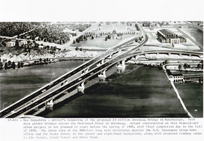 New Hampshire Artist's rendering of the proposed $3 million Amoskeag Bridge in Manchester.  Twin deck girder bridges across the Merrick River at Amoskeag.  Actual construction on the Federal-aid urban project is not planned to start before the spring of 1968, with final completion due in the fall of 1969.  The above view of the 800-foot long twin structures depicts the N.H.  Insurance Group home office and the State Armory in the center and right-hand background, along with proposed roadway ramps to Elm Street, Canal Street and River Road.