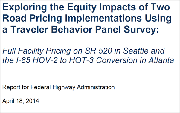 report cover - Exploring the Equity Impacts of Two Road Pricing Implementations Using a Traveler Behavior Panel Survey