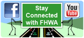 Stay Connected with FHWA