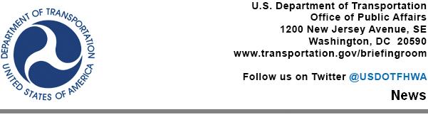 U.S. Department of Transportation, Office of Public Affairs, 1200 New Jersey Avenue, SE, Washington, D.C. 20590, www.dot.gov/briefingroom - News